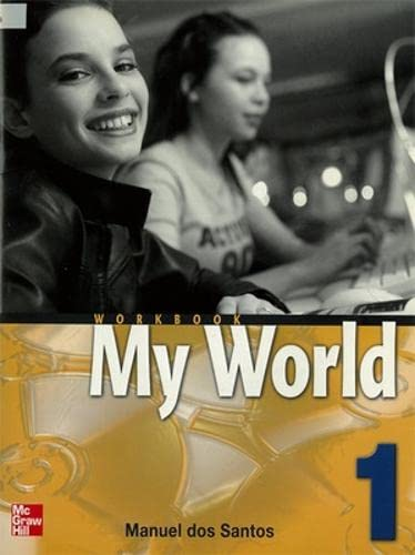 9780071114288: MY WORLD WORKBOOK 1: Workbook Bk. 1 (College Ie Overruns)