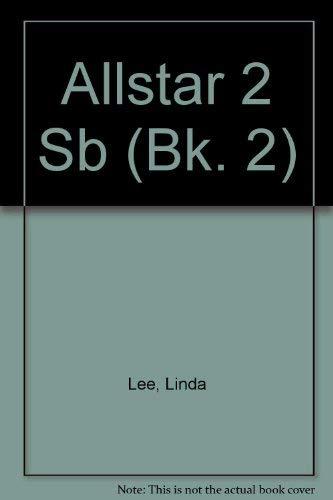 9780071115216: All Star 2 SB: Student Book Bk. 2