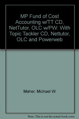 Fundamentals of Cost Accounting: Michael W. Maher,
