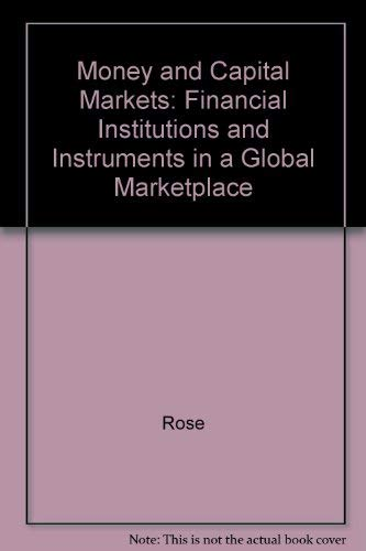 9780071116398: Money and Capital Markets: Financial Institutions and Instruments in a Global Marketplace