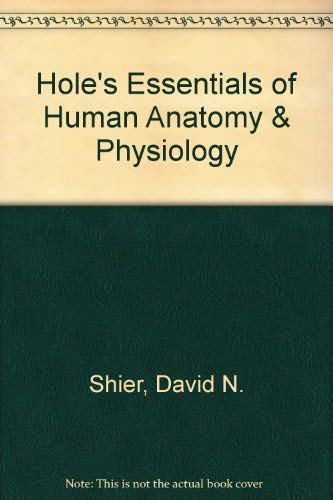 9780071116565: Hole's Essentials of Human Anatomy and Physiology