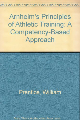 9780071117395: Arnheim's Principles of Athletic Training: A Competency-Based Approach