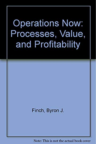 9780071117494: Operations Now: Processes, Value, and Profitability