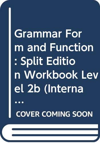 9780071118705: Grammar Form and Function: Split Edition Workbook Level 2b (International Instructors Edition)