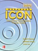 9780071118712: ICON: International Communication Through English - Intro Workbook