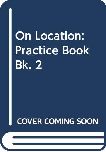9780071119085: ISE ON LOCATION PRACTICE BOOK 2: Practice Book Bk. 2