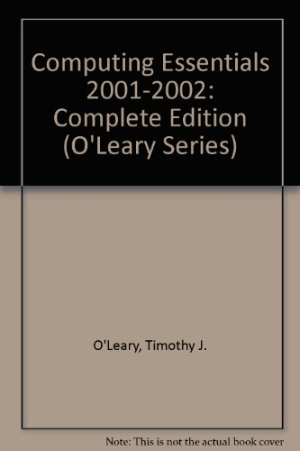 9780071120265: Computing Essentials 2001-2002: Complete Edition (O'Leary Series)