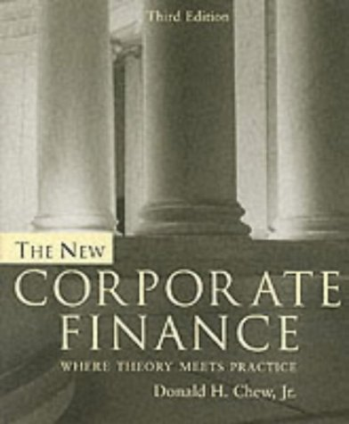 9780071120432: The New Corporate Finance: Where Theory Meets Practice