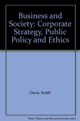 9780071121125: Business and Society: Corporate Strategy, Public Policy and Ethics