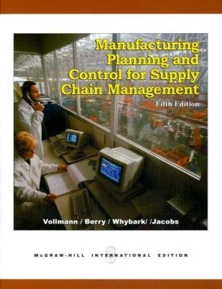 9780071121330: Manufacturing Planning and Control for Supply Chain Management, by Vollmann, 5th International Editi