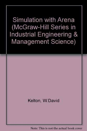 9780071122399: Simulation with Arena (McGraw-Hill Series in Industrial Engineering & Management Science)