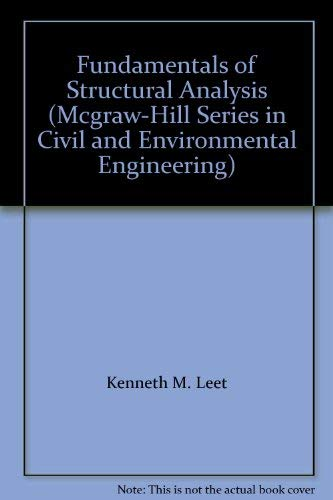 9780071122412: Fundamentals of Structural Analysis (Mcgraw-Hill Series in Civil and Environmental Engineering)