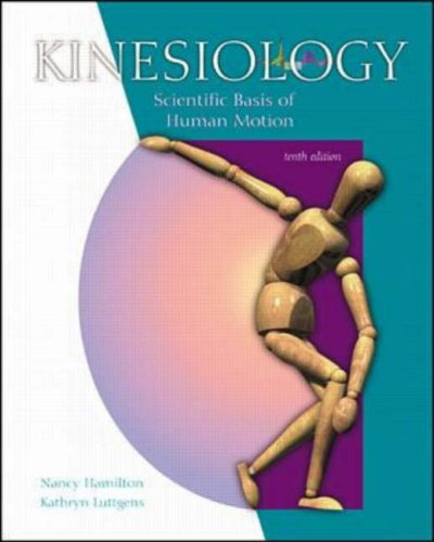 9780071122443: Kinesiology - Scientific Basis of Human Motion: With Dynamic Human 2.0 and Powerweb: Health and Human Performance