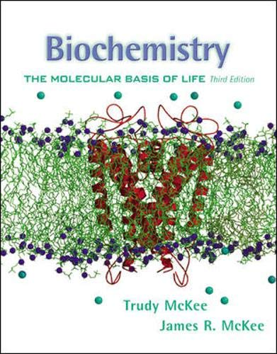 BIOCHEMISTRY: THE MOLECULAR BASIS OF LIFE: Mckee, Trudy and