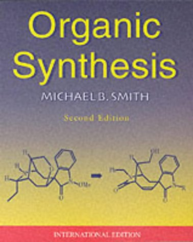 9780071122733: Organic Synthesis
