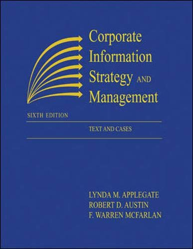 Corporate Information Strategy and Management: Text and Cases: Applegate, Lynda M.; Austin, Robert ...