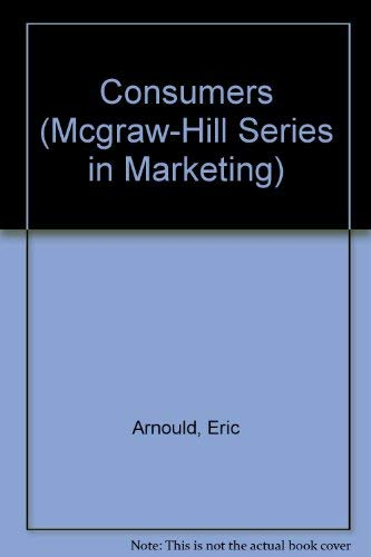 9780071122948: Consumers (McGraw-Hill Series in Marketing)