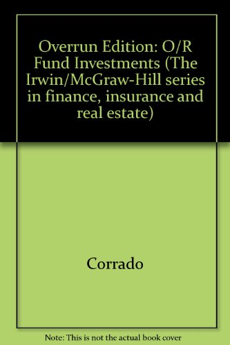 9780071123143: Overrun Edition: O/R Fund Investments (The Irwin/McGraw-Hill series in finance, insurance and real estate)