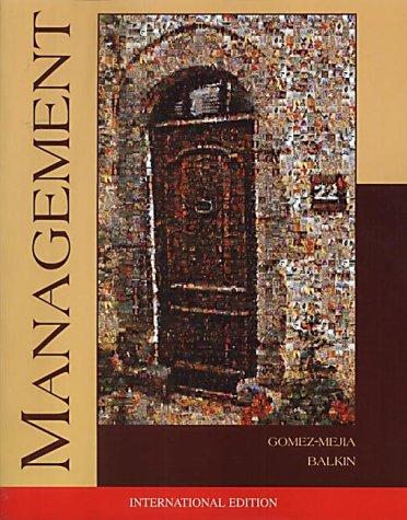 Management: Luis R. Gomez-Mejia, David B. Balkin, Luis Gomez-Meji