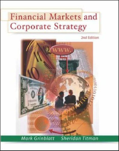 9780071123419: Financial Markets and Corporate Strategy