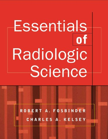9780071124492: Essentials of Radiologic Science (McGraw-Hill International Editions Series)