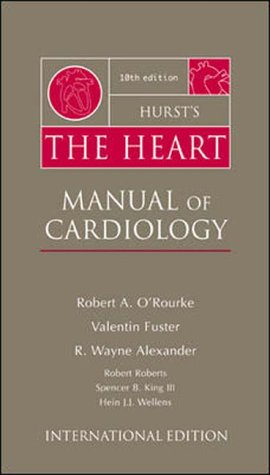 9780071124508: Hurst's the Heart Clinical Manual of Cardiology