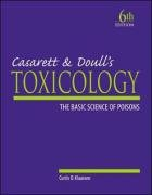 9780071124539: Casarett & Doull's Toxicology: The Basic Science of Poisons