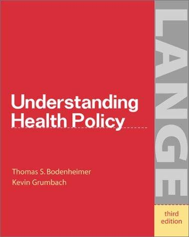 9780071124706: Understanding Health Policy, a Clinical Approach