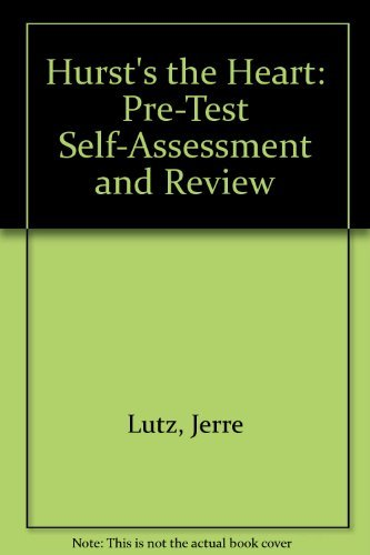 9780071125109: Hurst's the Heart: Pre-Test Self-Assessment and Review