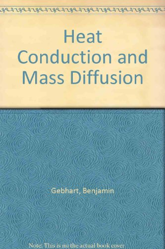 9780071125147: Heat Conduction and Mass Diffusion