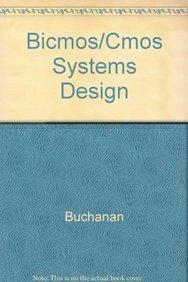 9780071125413: Bicmos/cmos Systems Design