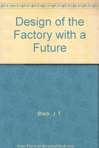 9780071125437: Design of the Factory with a Future