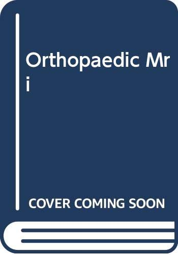 9780071125512: Orthopaedic Mri