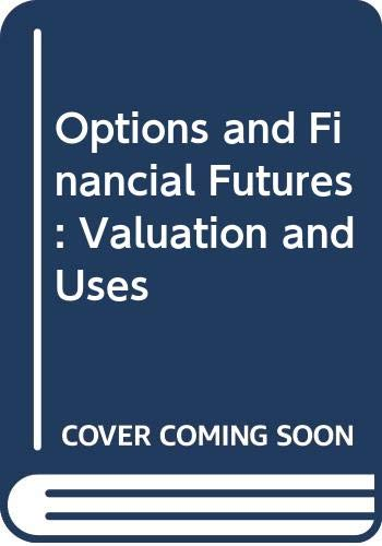 9780071125833: Options and Financial Futures: Valuation and Uses