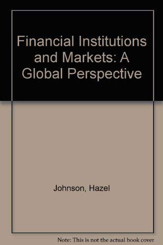 9780071126571: Financial Institutions and Markets: A Global Perspective