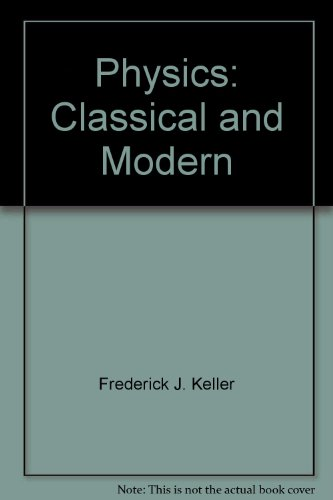 9780071126748: Physics: Classical and Modern