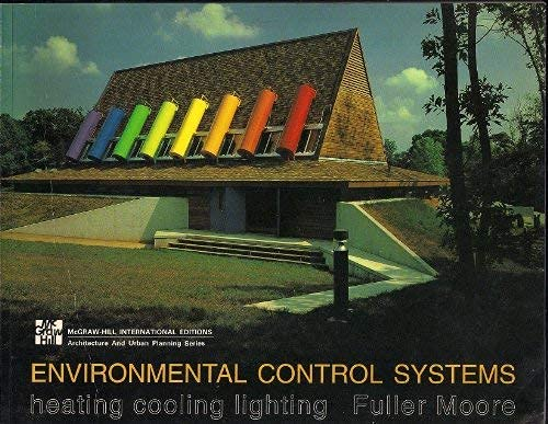 9780071127240: Environmental Control Systems: Heating, Cooling, Lighting