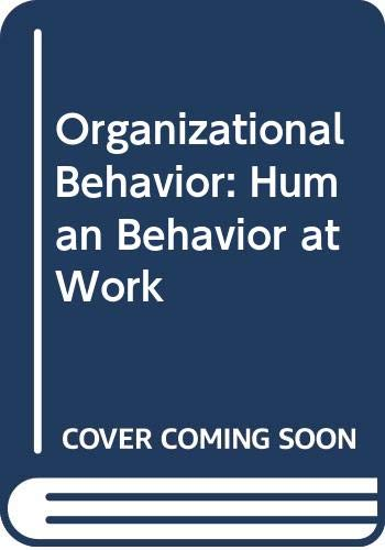 Organizational Behavior: Human Behavior at Work (9780071127301) by Keith Davis
