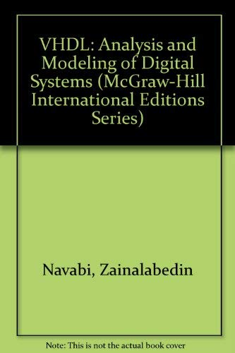 9780071127325: VHDL: Analysis and Modeling of Digital Systems (McGraw-Hill International Editions Series)