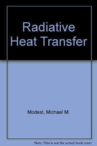 9780071127424: Radiative Heat Transfer.