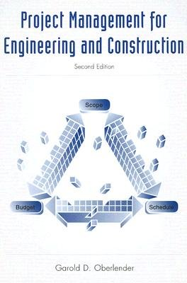 9780071127530: Project Management for Engineering and Construction