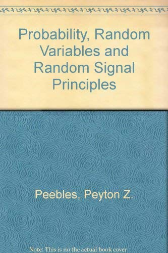 9780071127820: Probability, Random Variables and Random Signal Principles