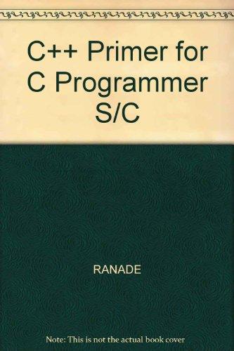 9780071127936: C++ Primer for C Programmer S/C