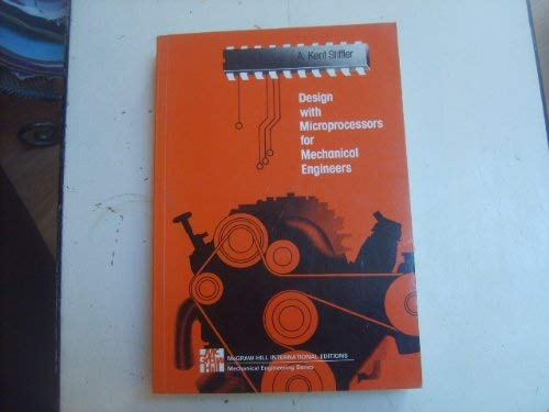 9780071128124: Design with Microprocessors for Mechanical Engineering