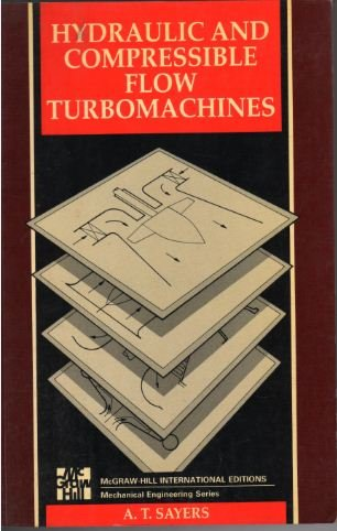 9780071128186: Hydraulic and Compressible Flow Turbomachines Paperback