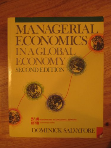 9780071128308: Managerial Economics in a Global Economy