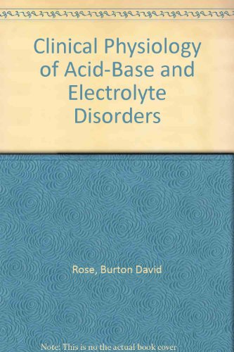 9780071128483: Clinical Physiology of Acid-Base and Electrolyte Disorders