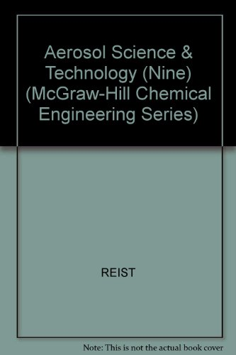 9780071128490: Aerosol Science & Technology (Nine) (McGraw-Hill Chemical Engineering Series)