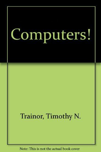 9780071128520: Computers!
