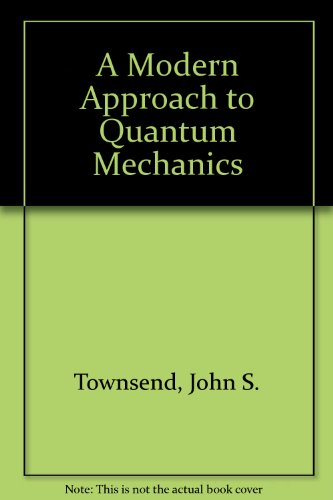 9780071128551: A Modern Approach to Quantum Mechanics